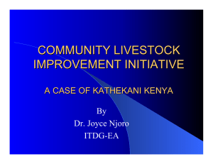 COMMUNITY LIVESTOCK IMPROVEMENT INITIATIVE A CASE OF KATHEKANI KENYA By