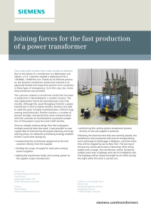 Joining forces for the fast production of a power transformer