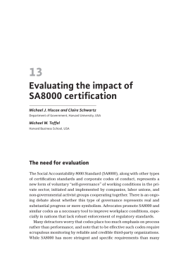 13 Evaluating the impact of SA8000 certification The need for evaluation