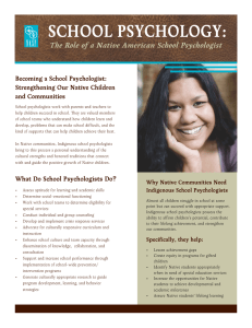 SCHOOL PSYCHOLOGY: The Role of a Native American School Psychologist
