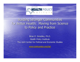 Building Stronger Communities for Better Health:  Moving from Science