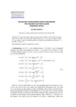 ON MATRIX TRANSFORMATIONS CONCERNING THE NAKANO VECTOR-VALUED SEQUENCE SPACE SUTHEP SUANTAI