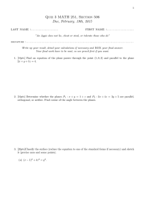 Quiz 3 MATH 251, Section 506 Due, February, 19th, 2015