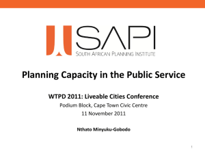 Planning Capacity in the Public Service  WTPD 2011: Liveable Cities Conference