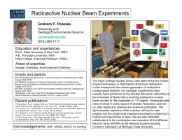 Radioactive Nuclear Beam Experiments Graham F. Peaslee Education and experiences Chemistry and