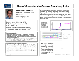 Use of Computers in General Chemistry Labs Michael D. Seymour