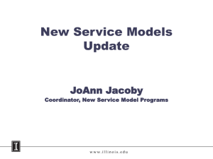 New Service Models Update JoAnn Jacoby Library Faculty Meeting, February 4, 2009