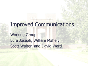 Improved Communications Working Group: Lura Joseph, William Maher, Scott Walter, and David Ward