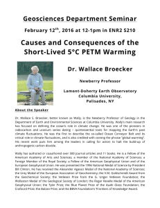 Causes and Consequences of the Short-Lived 5°C PETM Warming Geosciences Department Seminar