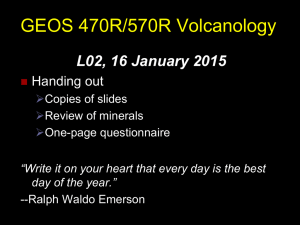 GEOS 470R/570R Volcanology L02, 16 January 2015 Handing out 