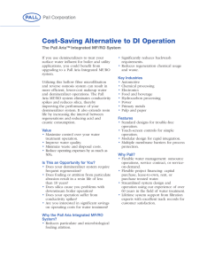 Cost-Saving Alternative to DI Operation The Pall Aria™ Integrated MF/RO System