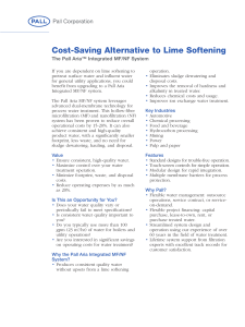 Cost-Saving Alternative to Lime Softening The Pall Aria™ Integrated MF/NF System