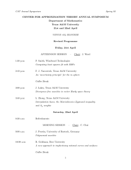 CAT Annual Symposium Spring 95 CENTER FOR APPROXIMATION THEORY ANNUAL SYMPOSIUM