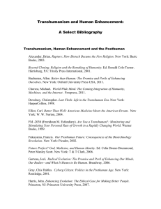 Transhumanism and Human Enhancement:  A Select Bibliography