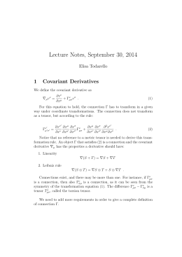 Lecture Notes, September 30, 2014 1 Covariant Derivatives Elisa Todarello