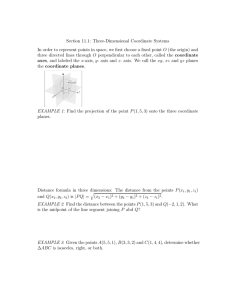Section 11.1: Three-Dimensional Coordinate Systems