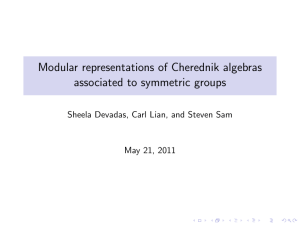 Modular representations of Cherednik algebras associated to symmetric groups May 21, 2011