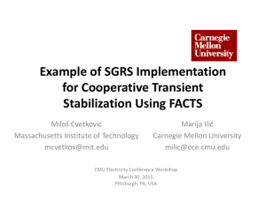 Example of SGRS Implementation  for Cooperative Transient  Stabilization Using FACTS