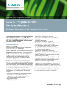 New EU requirements for transformers Ecodesign Directive from the European Commission siemens.com/energy/transformers