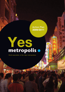 Yes 2009/2011 Action Plan World association of the major metropolises