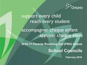 School Councils 2016-17 Parents Reaching Out (PRO) Grants February 2016
