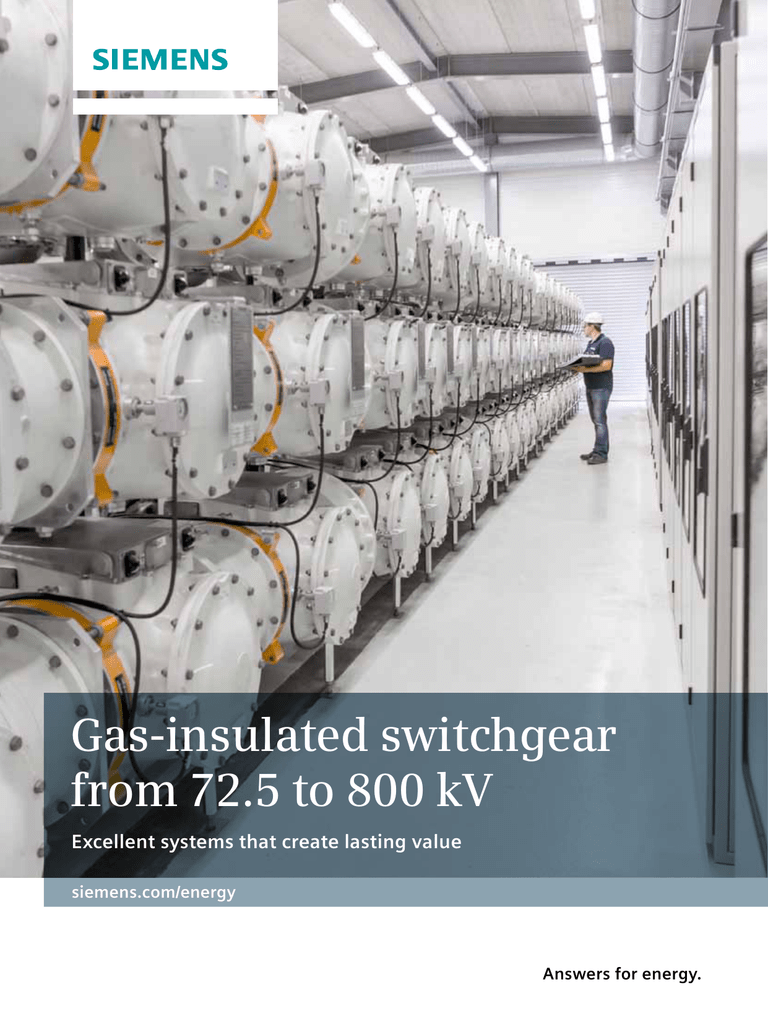 Gas-insulated switchgear from 72 5 to 800 kV Answers for energy