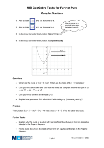 MEI GeoGebra Tasks for Further Pure Complex Numbers  x