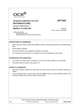 4771/01 MATHEMATICS (MEI) Decision Mathematics 1 MONDAY 18 JUNE 2007