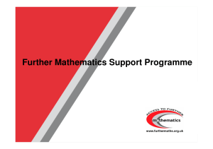 Further Mathematics Support Programme MEI 2011