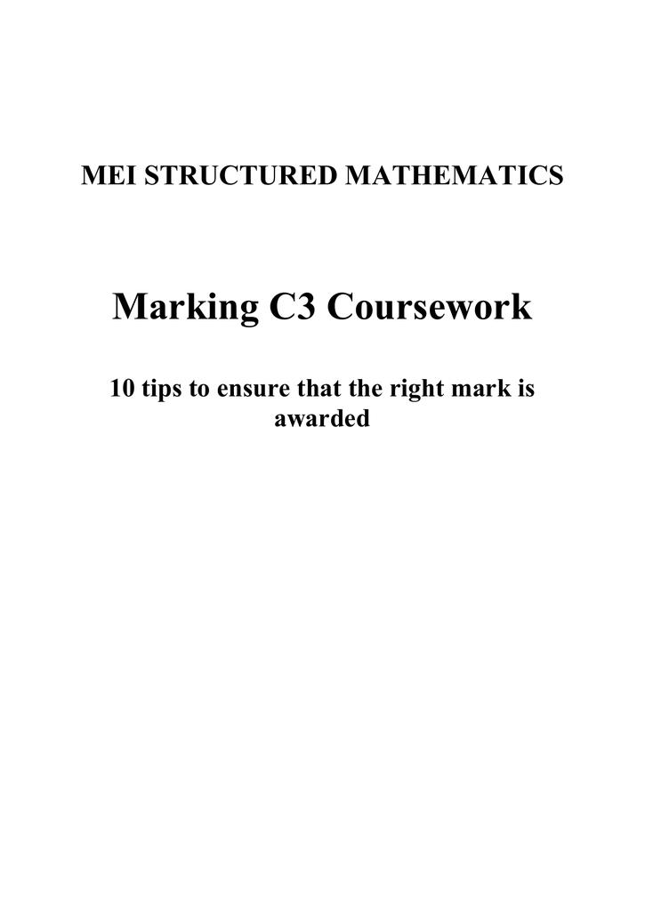 mei c3 coursework marking