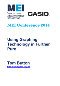 MEI Conference Using Graphing Technology in Further