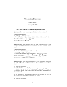 Generating Functions 1 Motivation for Generating Functions Prachi Pendse