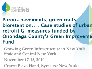Porous pavements, green roofs, retrofit GI measures funded by