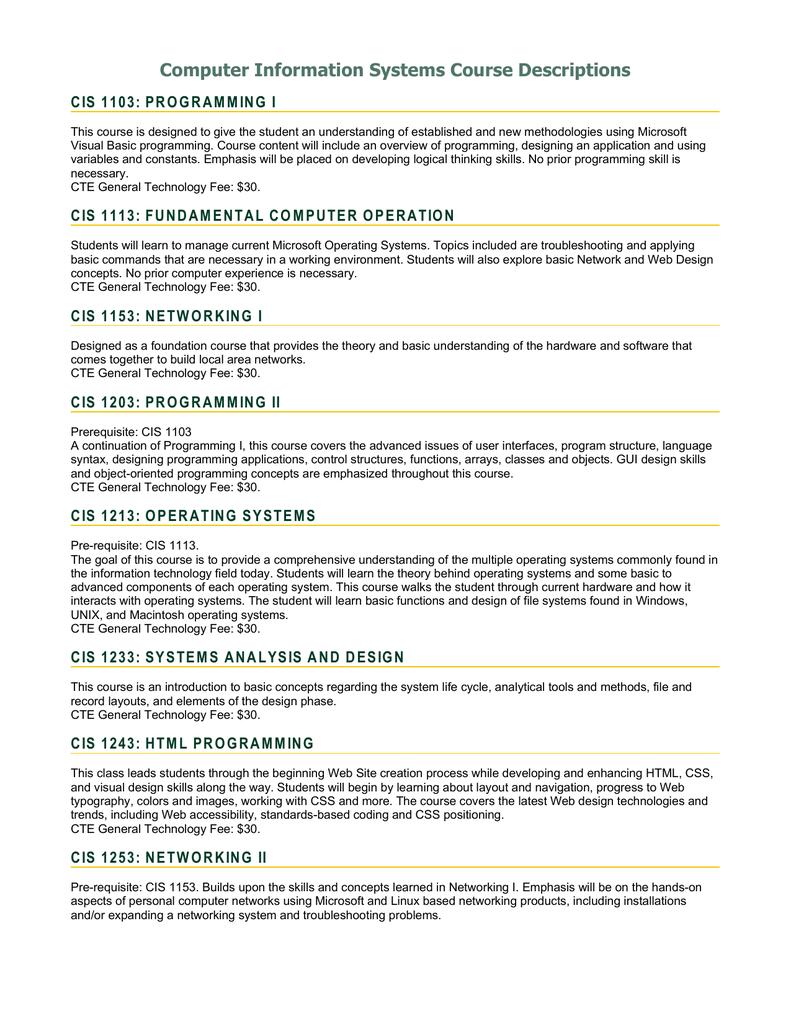 Computer Information Systems Course Descriptions CIS 1103