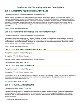 Cardiovascular Technology Course Descriptions CVT 2113: HOSPITAL POLICIES AND PATIENT CARE