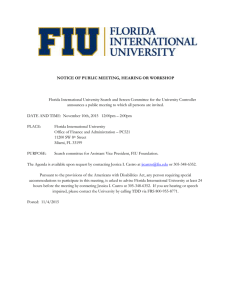 Florida International University Search and Screen Committee for the University... announces a public meeting to which all persons are invited.