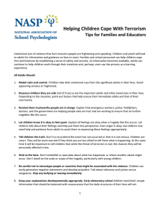 Helping Children Cope With Terrorism Tips for Families and Educators