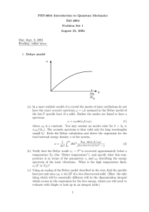 PHY4604–Introduction to Quantum Mechanics Fall 2004 Problem Set 1 August 25, 2004