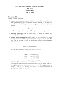 PHY4604–Introduction to Quantum Mechanics Fall 2004 Problem Set 8 Oct. 25, 2004