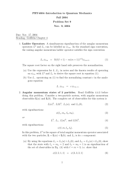 PHY4604–Introduction to Quantum Mechanics Fall 2004 Problem Set 9 Nov. 9, 2004