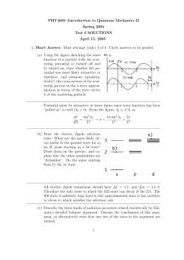PHY4605–Introduction to Quantum Mechanics II Spring 2005 Test 3 SOLUTIONS April 15, 2005