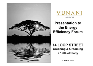 Presentation to the Energy Efficiency Forum 14 LOOP STREET