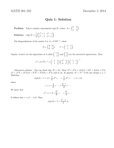 MATH 304–502 December 3, 2014 Quiz 1: Solution 1 1
