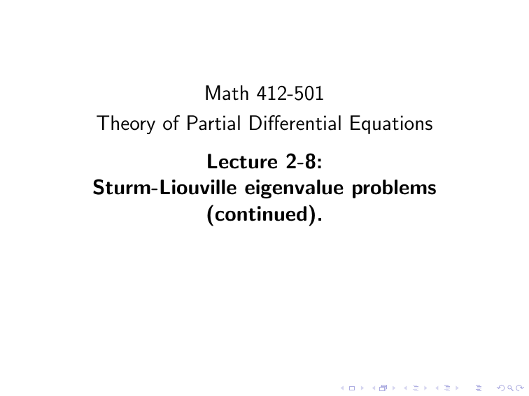 Math 412-501 Theory of Partial Differential Equations