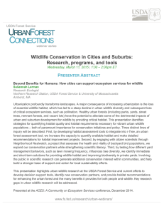 Wildlife Conservation in Cities and Suburbs: Research, programs, and tools P