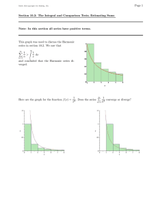 Page 1 Section 10.3: The Integral and Comparison Tests; Estimating Sums