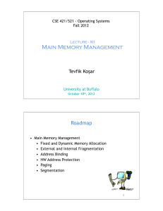 Main Memory Management Roadmap Tevfik Koşar