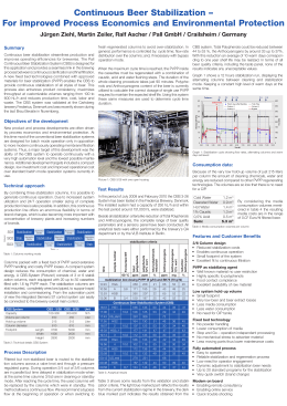Continuous Beer Stabilization – For improved Process Economics and Environmental Protection Summary