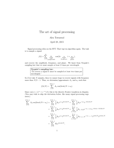The art of signal processing Alex Townsend April 28, 2015