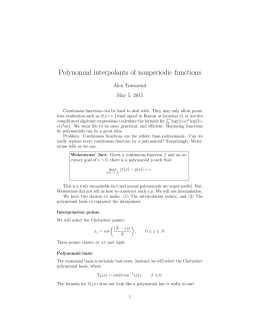 Polynomial interpolants of nonperiodic functions Alex Townsend May 5, 2015